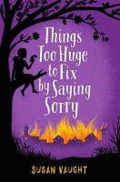 Things Too Huge to Fix by Saying Sorry Cover Image
