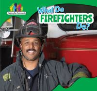 What Do Firefighters Do? Cover Image