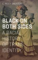 Black on Both Sides a Racial History of Trans Identity Cover Image
