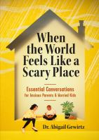 When the World Feels Like a Scary Place Cover Image