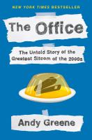 The Office: The Untold Story of the Greatest Sitcom of the 2000s Cover Image