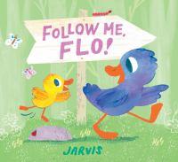 Follow Me, Flo! Cover Image