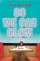 So We Can Glow Cover Image