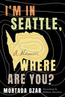 I'm in Seattle, Where Are You? Cover Image