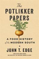The Potlikker Papers: A Food History of the Modern South 1955-2015 Cover Image