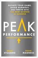 Peak Performance: Elevate Your Game, Avoid Burnout, and Thrive with the New Science of Success Cover Image