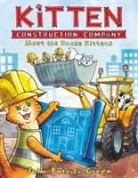 Kitten Construction Company: Meet the House Kittens Cover Image