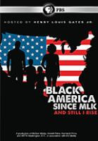 Black America Since MLK: And Still I Rise Cover Image