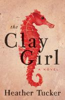 The Clay Girl Cover Image
