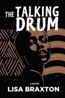 The Talking Drum: A Novel Cover Image