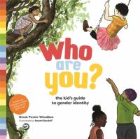 Who Are You? The Kid's Guide to Gender Identity Cover Image
