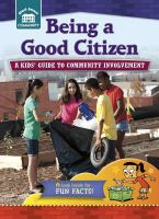 Being a Good Citizen: A Kids' Guide to Community Involvement Cover Image