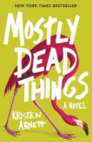Mostly Dead Things Cover Image