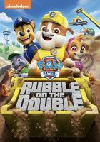 Paw Patrol: Rubble on the Double Cover Image