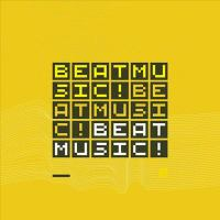 Beat Music! Beat Music! Beat Music! Cover Image