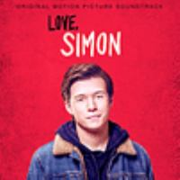 Love, Simon: Original Motion Picture Soundtrack Cover Image
