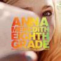Eighth Grade: Original Motion Picture Soundtrack Cover Image