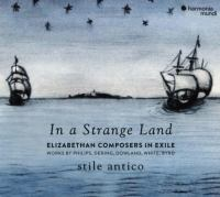 In a Strange Land: Elizabethan Composers in Exile Cover Image