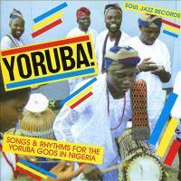 Yoruba!: Songs & Rhythms for the Yoruba Gods in Nigeria Cover Image