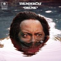 Thundercat Presents Drunk Cover Image