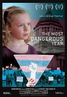 The Most Dangerous Year Cover Image
