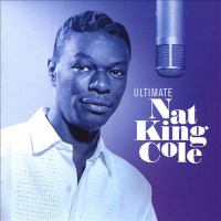 Ultimate Nat King Cole Cover Image