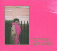 Highway Hypnosis Cover Image