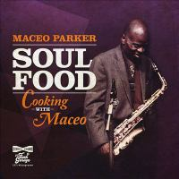 Soul Food: Cooking with Maceo Cover Image
