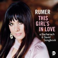 This Girl's in Love: A Bacharach and David Songbook Cover Image