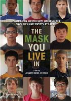 The Mask You Live In Cover Image