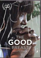 The Good Breast Cover Image