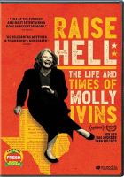Raise hell: the life and times of Molly Ivins Cover Image