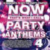 Now that's what I call party anthems. 4.