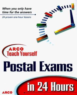 ARCO teach yourself to pass the Postal Service exam in 24 hours