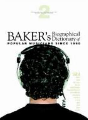 cover of Baker's biographical dictionary of popular musicians since 1990