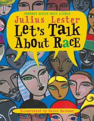 Let's Talk about Race by Jules Lester