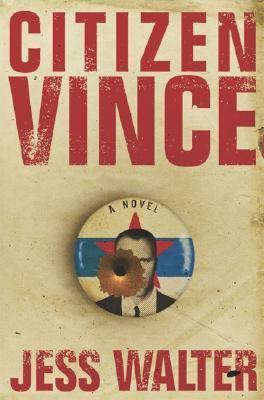 Citizen Vince:  a novel