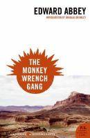 Book cover for The Monkey Wrench Gang by Edward Abbey