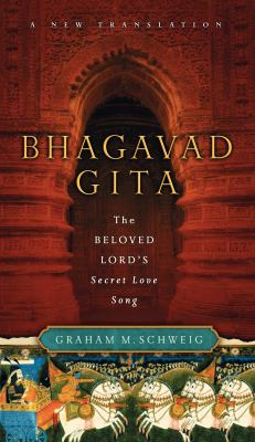 Bhagavad Gita: The Beloved Lord's Secret Song