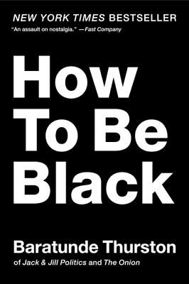 Thurston How to Be Black cover art
