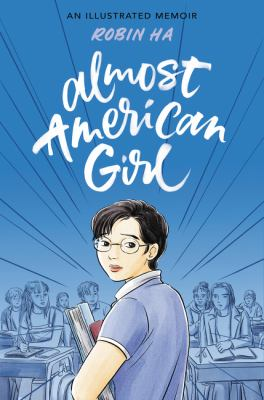 Almost american girl : , an illustrated memoir