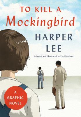 To kill a mockingbird : by Fordham, Fred