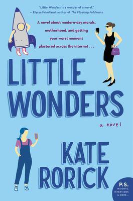 LITTLE WONDERS:  , A NOVEL