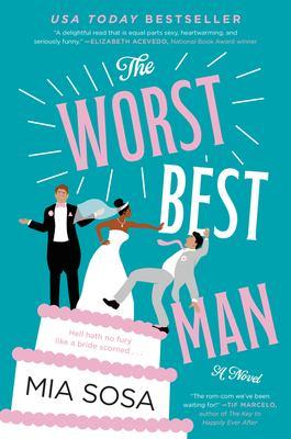 The worst best man : , a novel