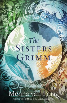 THE SISTERS GRIMM:  , A NOVEL