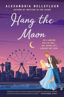 Hang the moon : a novel