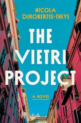 The Vietri project : by DeRobertis-Theye, Nicola,