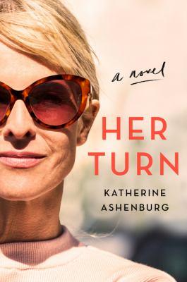 HER TURN : by ASHENBURG, KATHERINE.