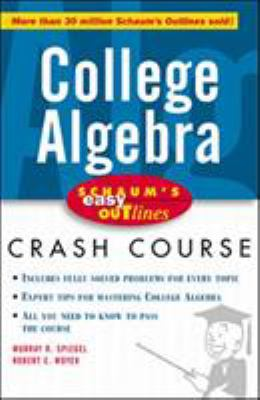 book cover Schaum's easy outlines . College algebra