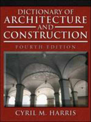 Harris Dictionary of Architecture and Construction